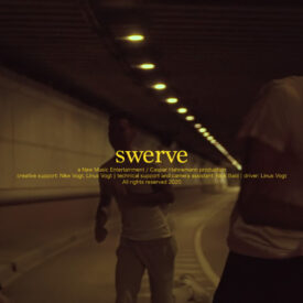 NME – SWERVE (feat. AYLN, YOUNG AJ & YIN)